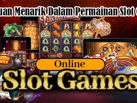 Keseruan Menarik Dalam Permainan Slot Online